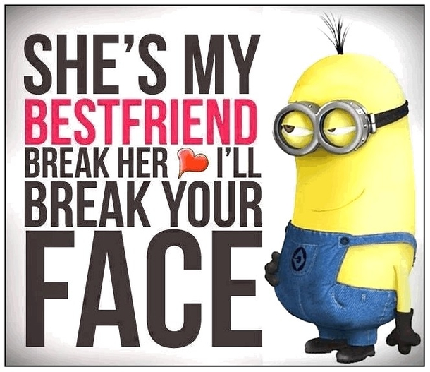 best minion quotes for friends
