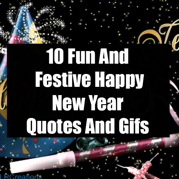 fun and festive happy new year quotes and gifs
