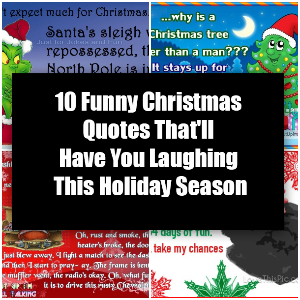 10 Funny Christmas Quotes That'll Have