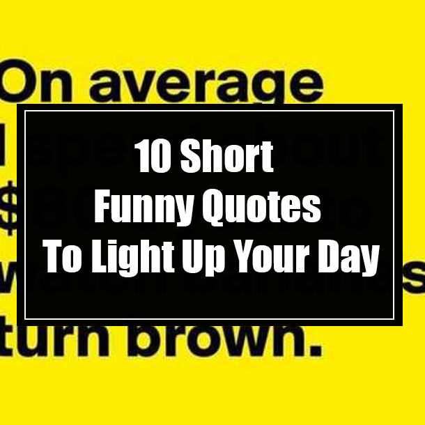 Of the funny quote day 45 Best