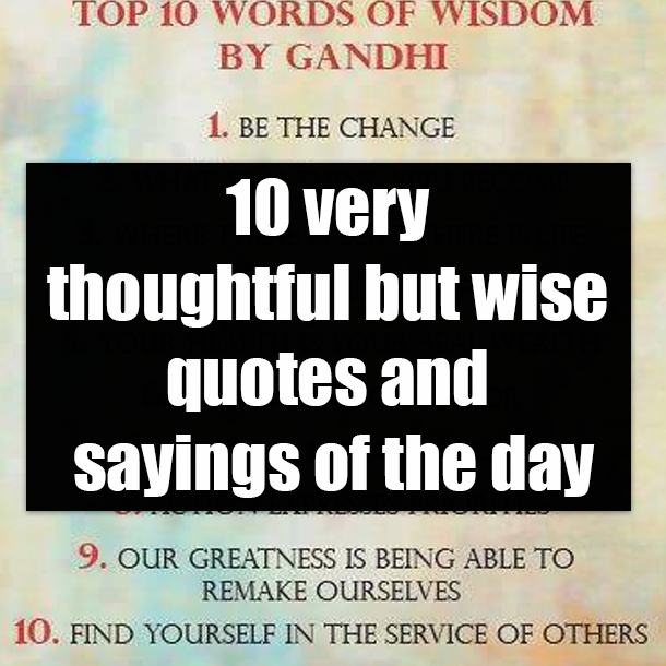 10 Thoughtful Life Quotes To Live By
