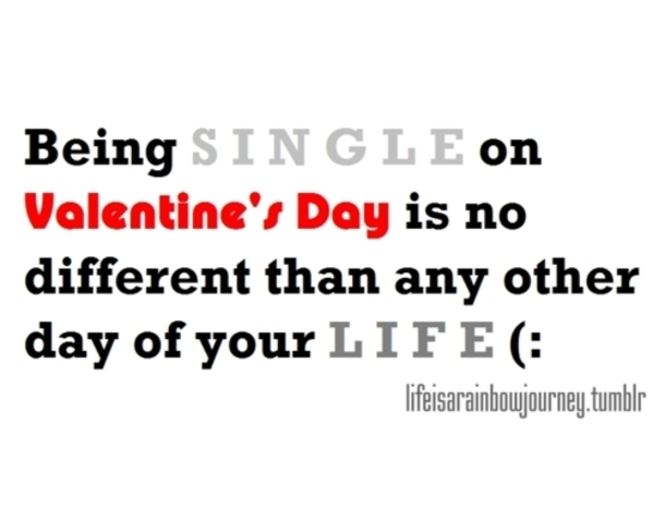 10 Valentine S Day Quotes For Single People