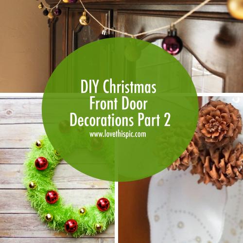Diy Christmas Front Door Decorations Part 2