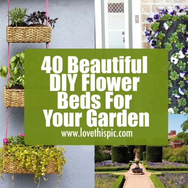40 Beautiful Diy Flower Beds For Your Garden