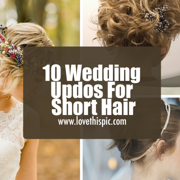 10 Wedding Updos For Short Hair