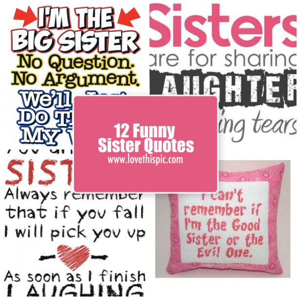 12 Funny Sister Quotes