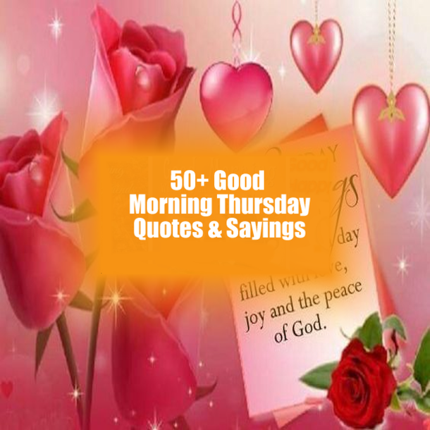 50 Good Morning Thursday Quotes Sayings