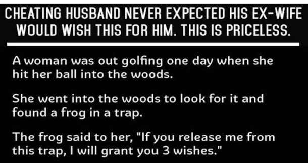 Cheating Husband Never Expected His Ex Wife Would Wish This ...