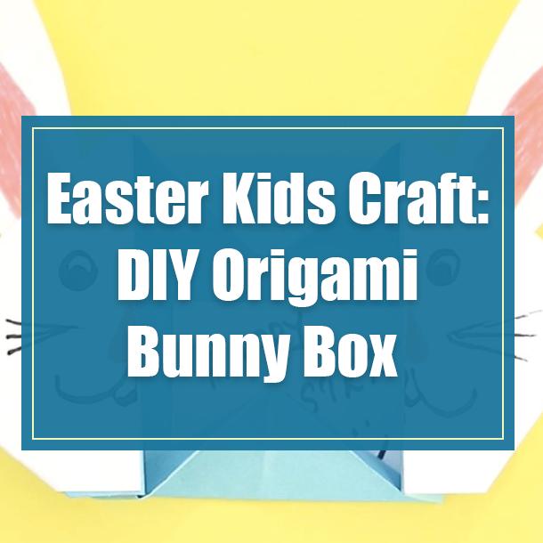 Easter 'origami bunny' treat box | MINI ECO | 610x610