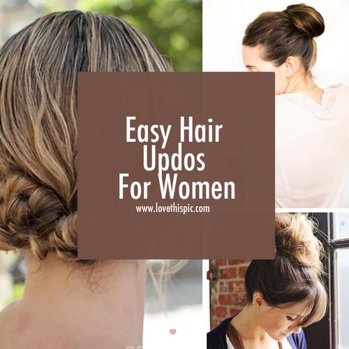 Easy Hair Updos For Women