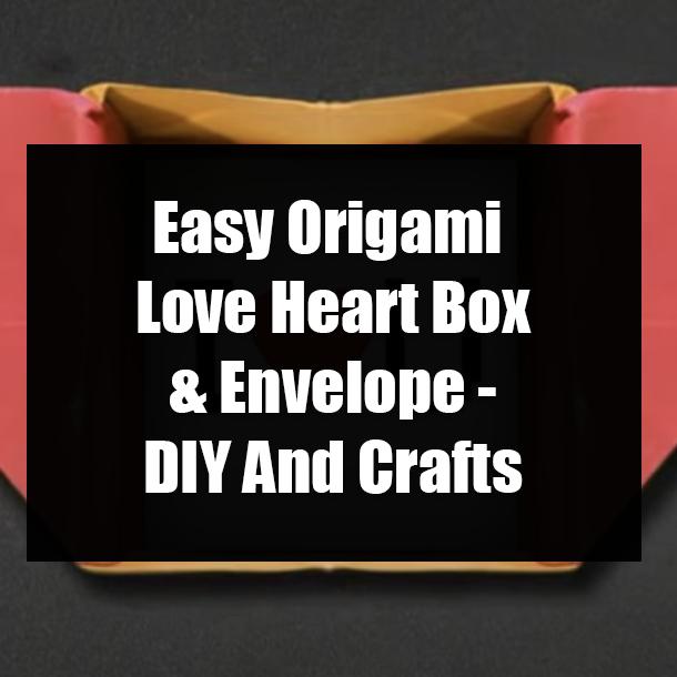 Love Letter Envelopes / Origami Heart Envelopes (2pcs / 14cm x 8cm ... | 610x610