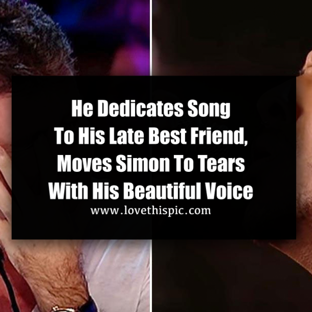 He Dedicates Song To His Late Best Friend, Moves Simon To