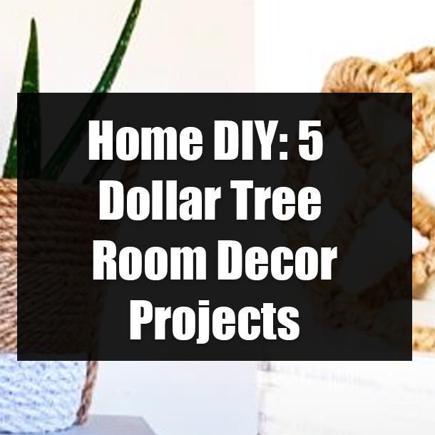 Home Diy 5 Dollar Tree Room Decor Projects