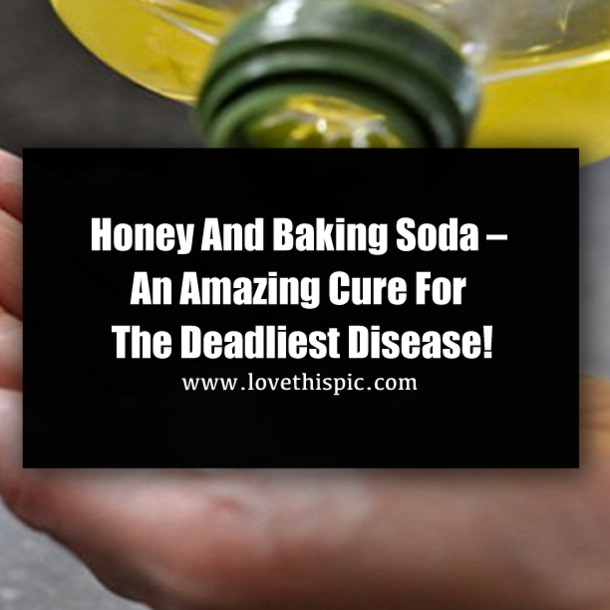 Honey And Baking Soda – An Amazing Cure For The Deadliest