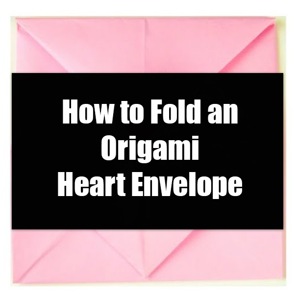 How to Make an Origami Heart with Wings | Free Printable ... | 610x610