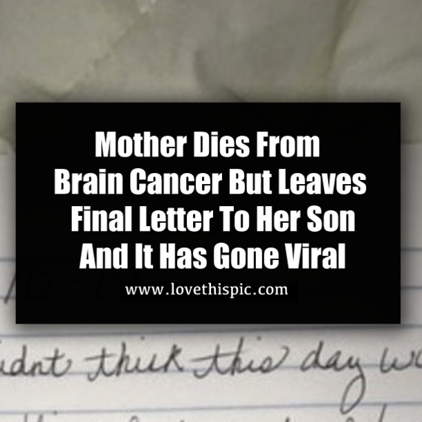 Mother Dies From Brain Cancer But Leaves Final Letter To Her Son And