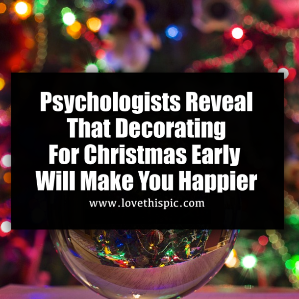 Psychologists Reveal That Decorating For Christmas Early