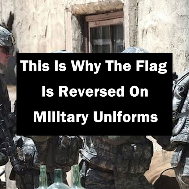 This Is Why The Flag Is Reversed On Military Uniforms